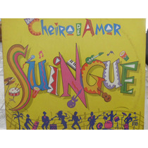 Disco Cheiro De Amor Suingue