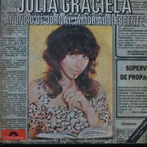 Julia Graciela - Anúncio De Jornal - Compacto De Vinil Raro