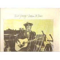 Vinil (lp) - Neil Young - Comes A Time - Importado