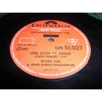 Compacto 7 Ronnie Von - 1967 - Raro, 2 Faixas.