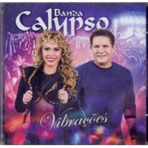 Cd Banda Calypso - Vibrações - Novo***