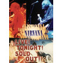 Dvd Nirvana - Live! Tonight! Sold Out!