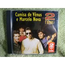Camisa De Vênus E Marcelo Nova - 2 É Demais! - Cd Nacional