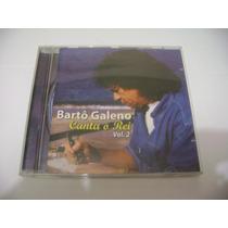 Cd - Barto Galeno Canta O Rei Volume 2