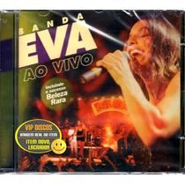 Cd Banda Eva Ao Vivo Com Ivete Sangalo - Novo Lacrado Raro