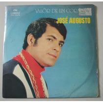 Lp José Augusto -Valor De Um Coração -1970