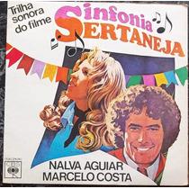 Compacto Nalva Aguiar E Marcelo Costa (sinfonia Sertaneja)