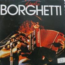 Lp Renato Borghetti - Fronteira - Vinil Raro