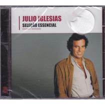 Julio Iglesias - Cd Seleção Essencial - Lacrado De Fábrica