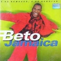 Cd Beto Jamaica - E De Remexer E De Rebolar