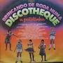 Lp A Patotinha - Discotheque - Brincando De Roda Vinil Raro