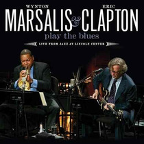 Cd Wynton Marsalis & Eric Clapton - Play The Blues (lacrado)