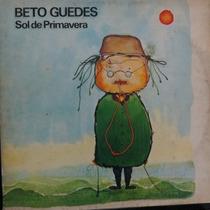 Lp Beto Guedes - Sol De Primavera - Vinil Raro