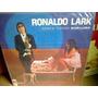 Lp Ronaldo Lark 1968 Mono Com A Turma Bap - Luba