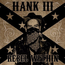 Cd Hank Williams Iii Rebel Within =import= Lacrado