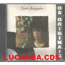 Cd - Jose Augusto - Os Originais - Lacrado