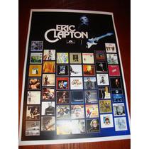 Eric Clapton Poster/ Cartaz Com A Discografia (frete Grátis)