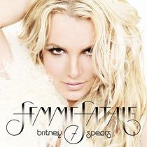 Cd Britney Spears Femme Fatale Deluxe * 16 Faixas * Lacrado