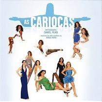 Cd Série As Cariocas - Rede Globo * Lacrado * Raridade
