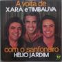 Lp Xará E Timbaúva (a Volta De)com O Sanfoneiro Helio Jardim