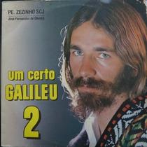 Lp Padre Zezinho - Um Certo Galileu 2 - Vinil Raro