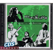 =cd Maskavo - Ao Vivo Em Atlântida