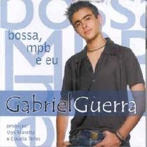 Cd Gabriel Guerra - Bossa Mpb Eu- Claudia Telles, Tito Madi