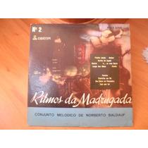 Vinil Ritmos Da Madrugada - Norberto Baldauf 10 Polegadas