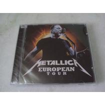 Cd Metallica - European Tour 2009 - Lacrado (raro)