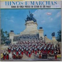 Lp Hinos E Marchas (banda Da Força Pública Do Estao De Sp)