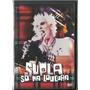 Dvd Supla - Só Na Loucura Show + Documentário + Extras Novo