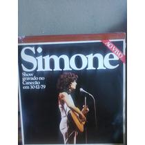 Lp Simone Show Gravado No Canecão Em 30-12-79 Ao Vivo