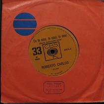 Roberto Carlos - Eu Te Amo, Te Amo, Te Compacto Vinil Raro