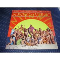 Lp Sonho De Verão 1990 Sérgio Malandro Paquitas Yahoo Ótimo!