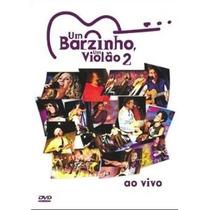 Dvd Um Barzinho, Um Violão 2 Ao Vivo