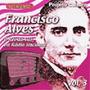 Cd Francisco Alves - Vol.3 Rei Da Voz-part Dalva De Oliveira