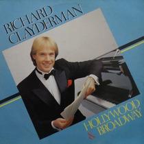 Lp Richard Clayderman - Hollywood & Broadway Vinil Raro