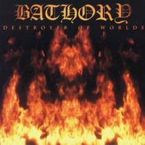 Bathory Destroyer Of Worlds Cd Lacrado (sweden) Pta Entrega