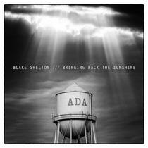 Cd Blake Shelton Bringing Back The Sunshine [import] Lacrado