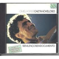 Cd Caetano Veloso - Sem Lenço Sem Documen / Frete Gratis