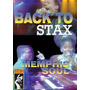 Dvd Back To Stax: Memphis Soul