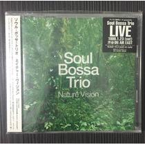 Soul Bossa Trio - Nature Vision Cd (japonês)