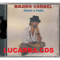 Cd - Nando Cordel - Amor E Folia Lacrado