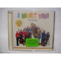 Cd A Mighty Wind- The Album- Importado