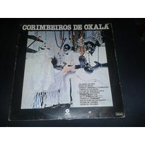 Lp Vinil Corimbeiros De Oxalá 1979