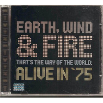 Cd Earth, Wind & Fire That´s The Way Of The World: Alive In