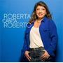 Cd Roberta Canta Roberto - Roberta Miranda