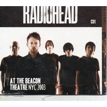 Radiohead At The Beacon Theatre Nyc 2003cd Raro Novo Lacrado