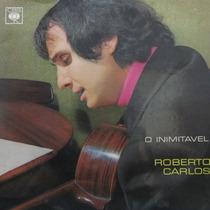 Lp Roberto Carlos - O Inimitavel - Vinil Raro