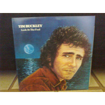 Lp Tim Buckley -look At The Fool - 1974 -1989- Inglês - Raro